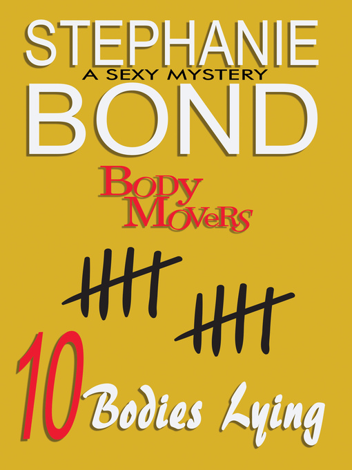 Title details for 10 Bodies Lying by Stephanie Bond - Available