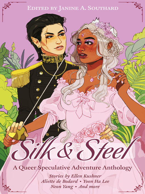 Title details for Silk & Steel by Ellen Kushner - Available
