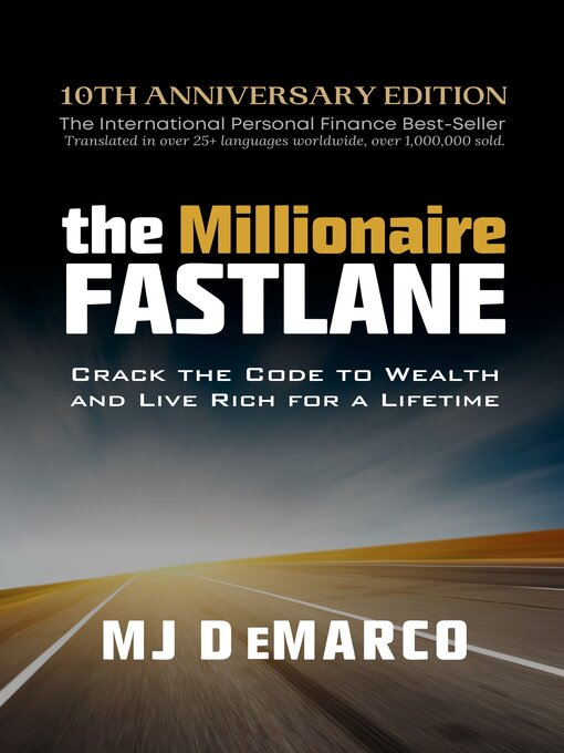 Title details for The Millionaire Fastlane by MJ DeMarco - Available
