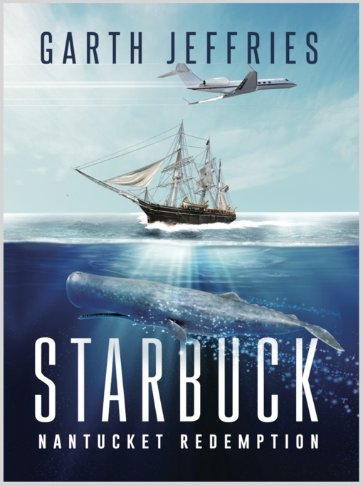 Title details for Starbuck, Nantucket Redemption by Garth Jeffries - Available