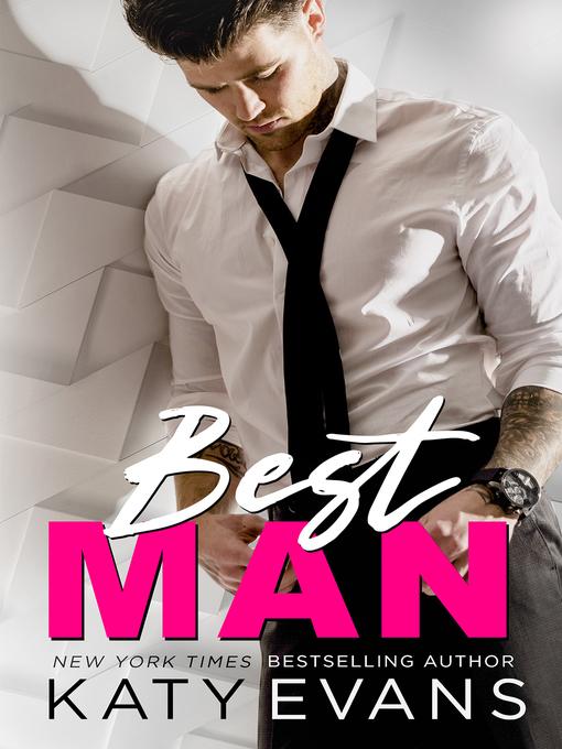 Title details for Best Man by Katy Evans - Wait list