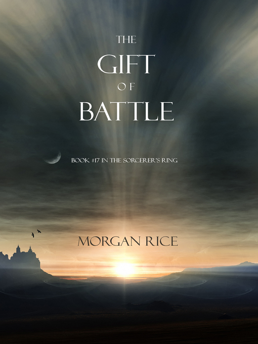 Title details for The Gift of Battle by Morgan Rice - Available
