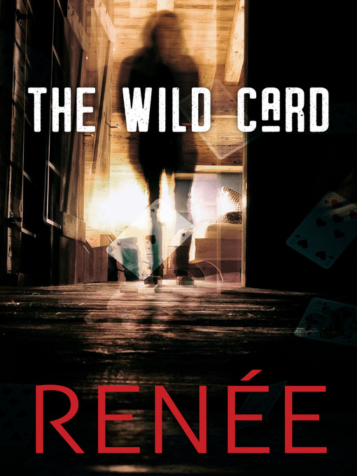 Title details for The Wild Card by Renée - Available