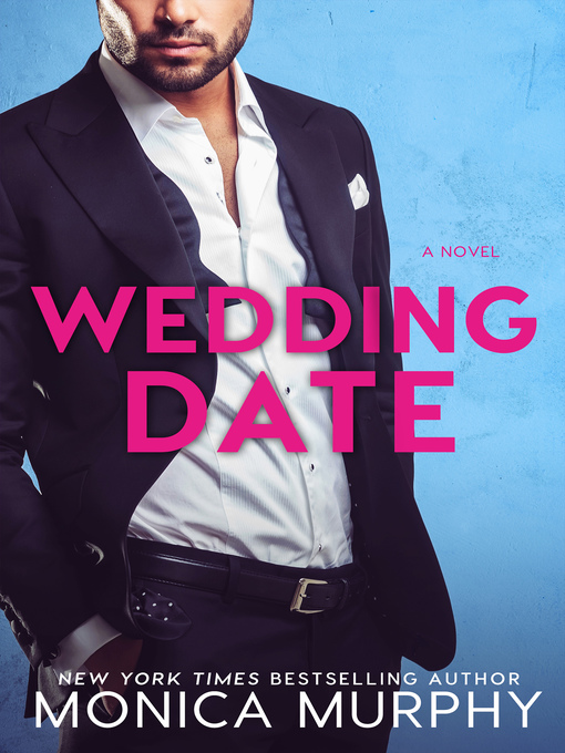 Title details for Wedding Date by Monica Murphy - Available