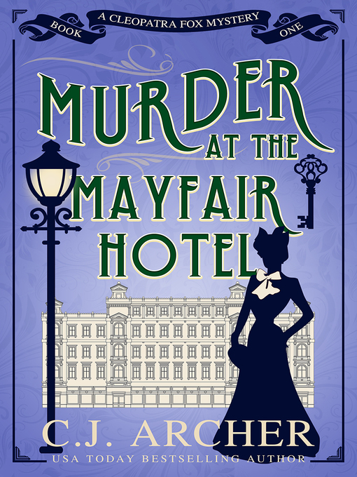 Title details for Murder at the Mayfair Hotel by C.J. Archer - Available