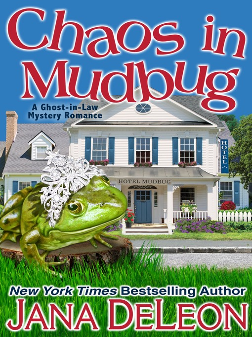 Title details for Chaos in Mudbug by Jana DeLeon - Available