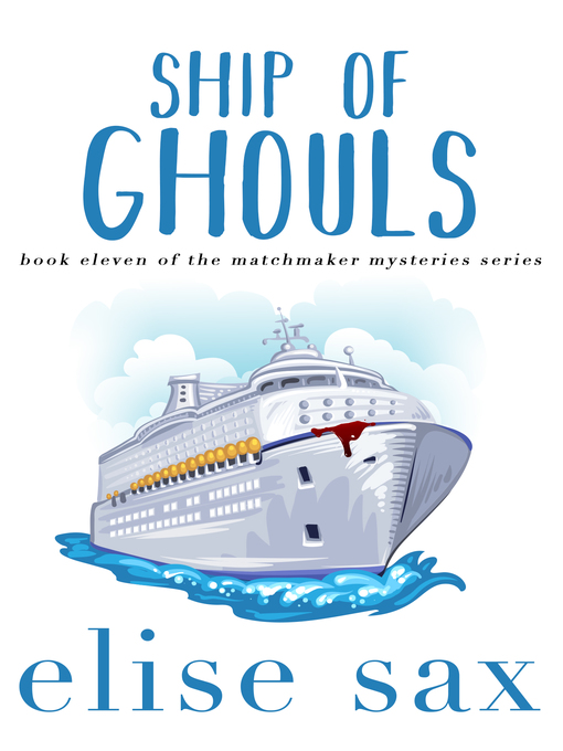 Title details for Ship of Ghouls by Elise Sax - Available