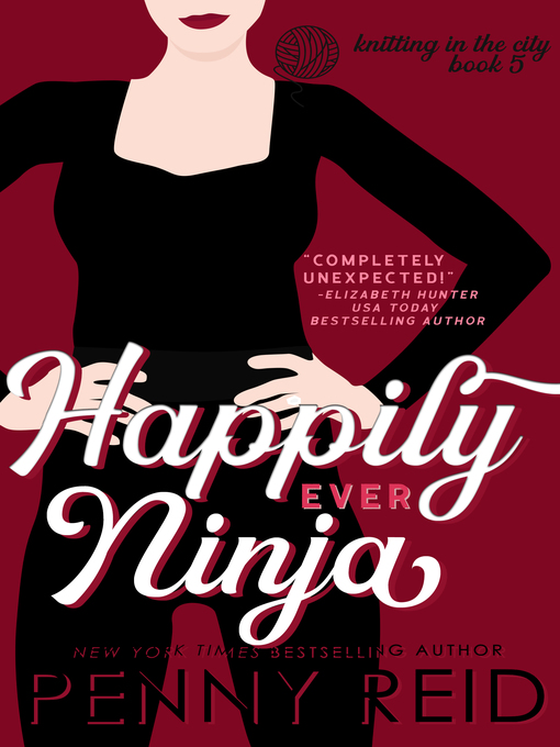 Title details for Happily Ever Ninja by Penny Reid - Available