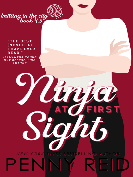 Title details for Ninja At First Sight by Penny Reid - Available