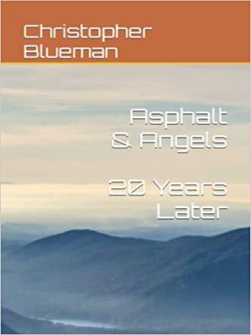 Title details for Asphalt & Angels by Christopher Blueman - Available