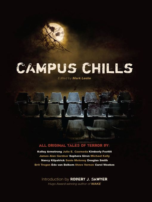 Title details for Campus Chills by Mark Leslie - Available