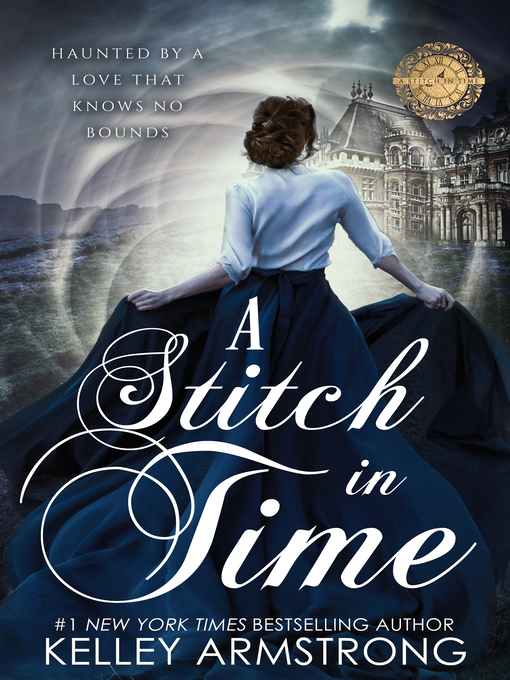 Title details for A Stitch in Time by Kelley Armstrong - Available
