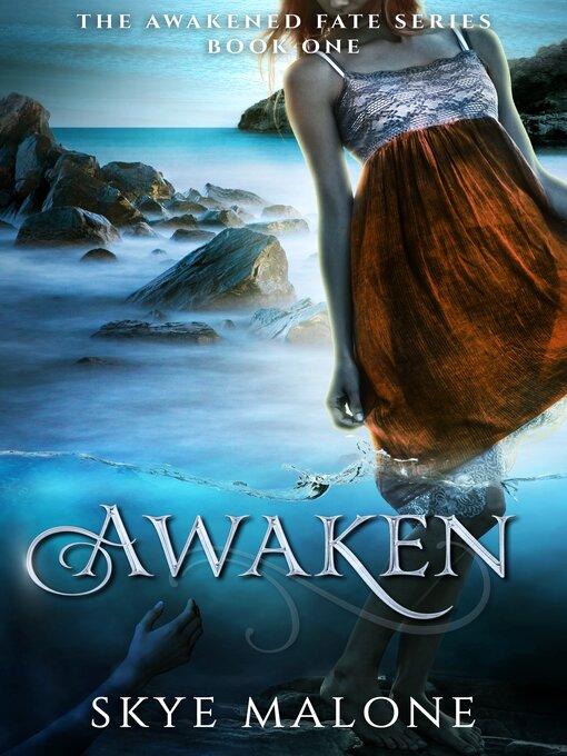 Title details for Awaken by Skye Malone - Wait list