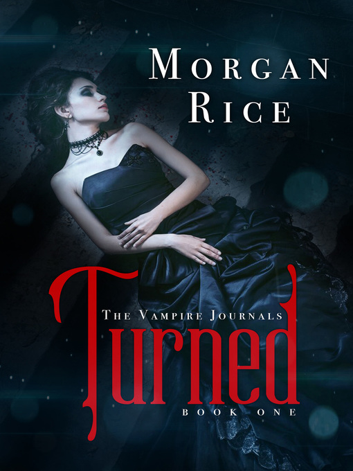 Title details for Turned by Morgan Rice - Available