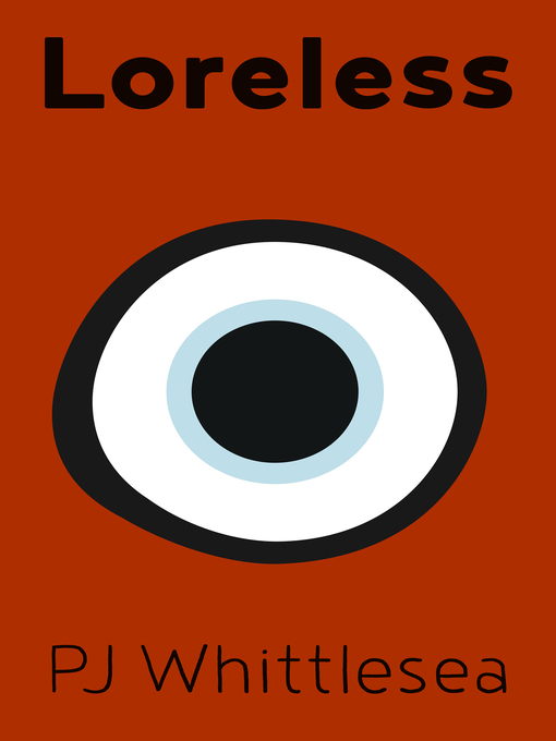 Title details for Loreless by P J Whittlesea - Available