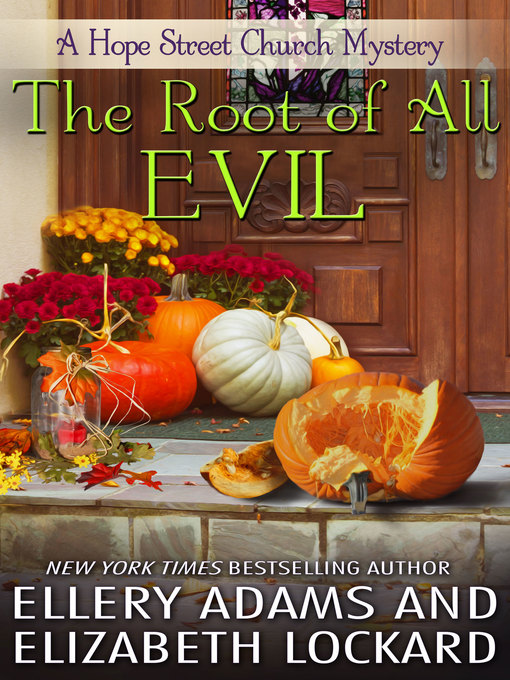 Title details for The Root of All Evil by Ellery Adams - Available