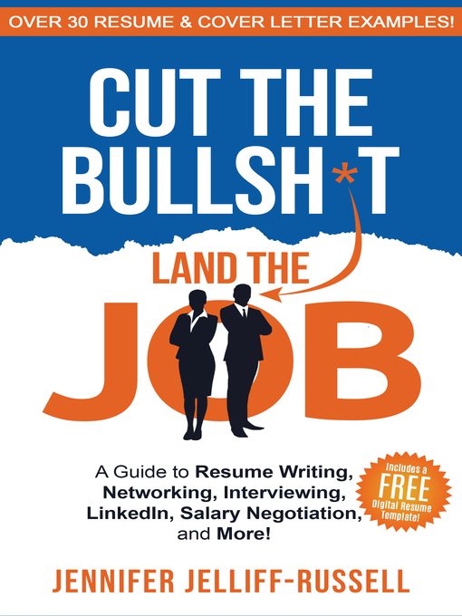 Title details for Cut the Bullsh*t Land the Job by Jennifer Jelliff-Russell - Available