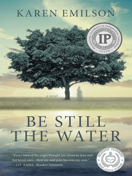 Title details for Be Still the Water by Karen Emilson - Wait list