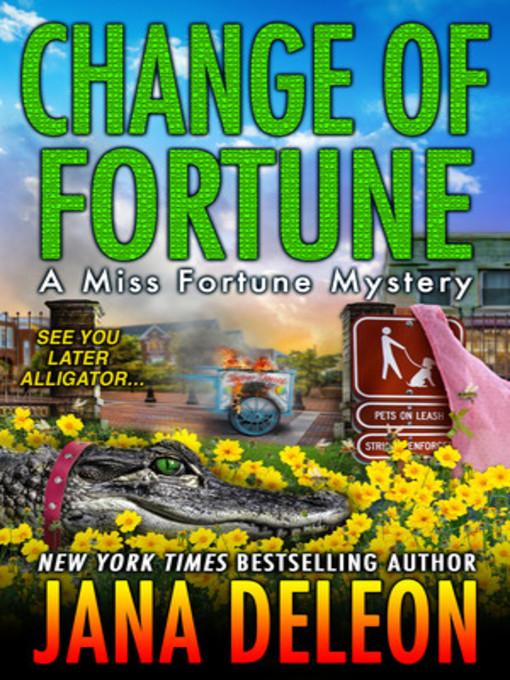 Title details for Change of Fortune by Jana DeLeon - Wait list