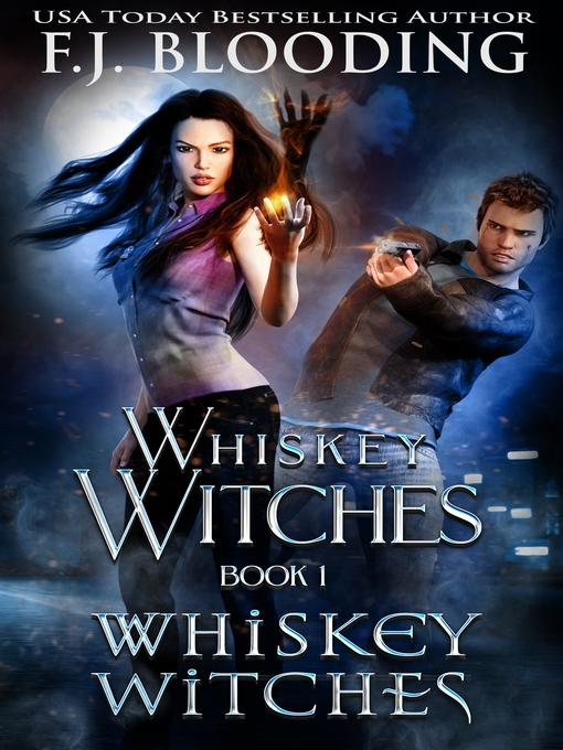 Title details for Whiskey Witches, Book 1 by F.J. Blooding - Available