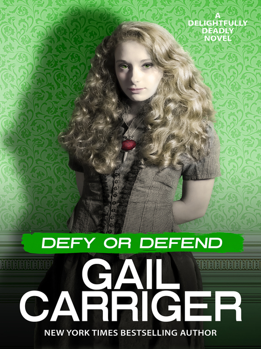 Title details for Defy or Defend by Gail Carriger - Available
