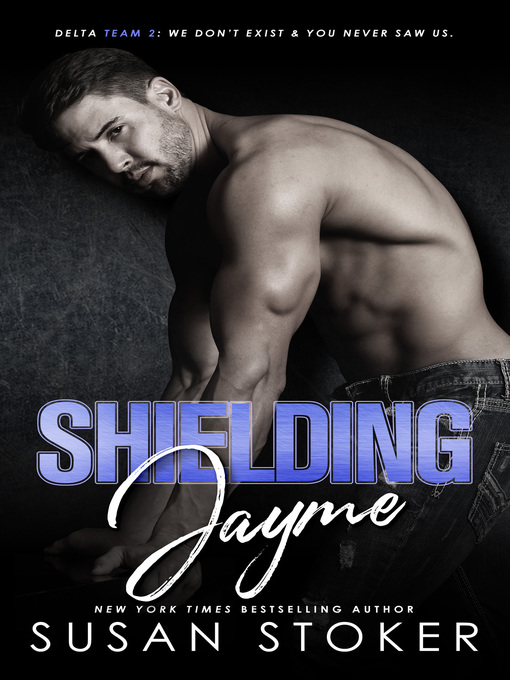 Title details for Shielding Jayme by Susan Stoker - Wait list