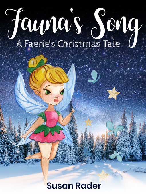 title details for faunas song a faeries christmas tale by susan rader wait - Christmas Tale