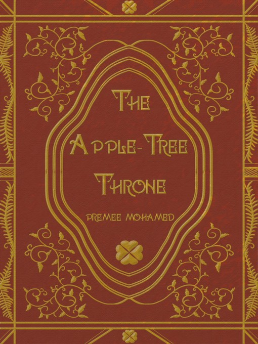 Title details for The Apple-Tree Throne by Premee Mohamed - Available