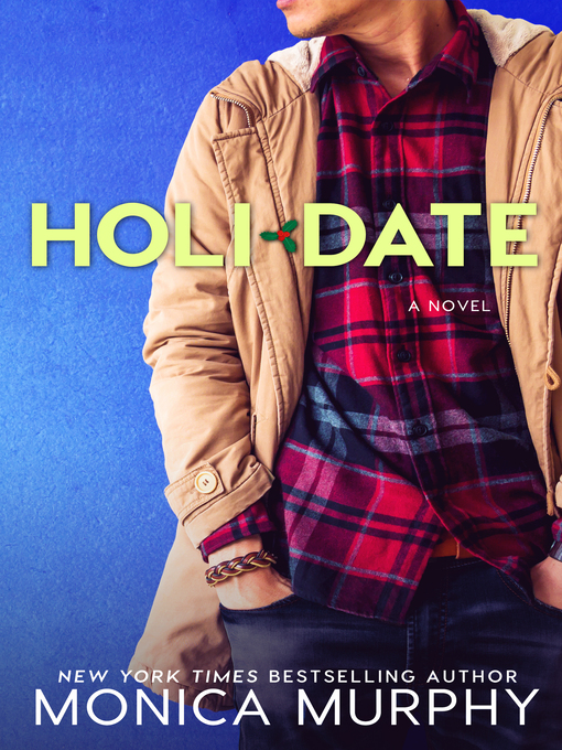 Title details for Holidate by Monica Murphy - Available