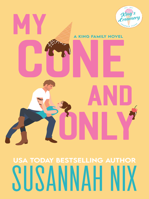 Title details for My Cone and Only by Susannah Nix - Wait list