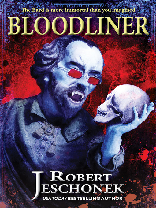 Title details for Bloodliner by Robert Jeschonek - Available
