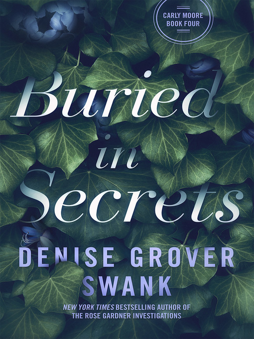 Title details for Buried in Secrets by Denise Grover Swank - Available