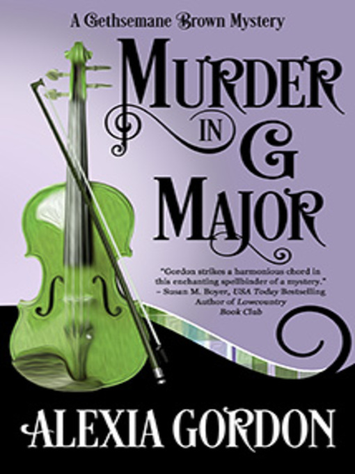 Title details for Murder in G Major by Alexia Gordon - Available