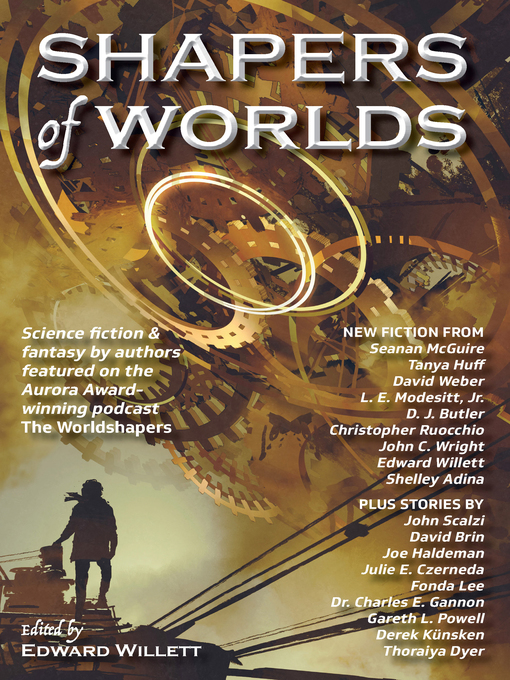 Title details for Shapers of Worlds by Edward Willett - Available