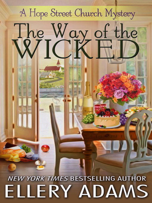 Title details for The Way of the Wicked by Ellery Adams - Available