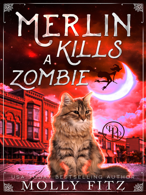 Title details for Merlin Kills a Zombie by Molly Fitz - Available
