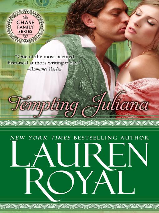 Title details for Tempting Juliana by Lauren Royal - Wait list