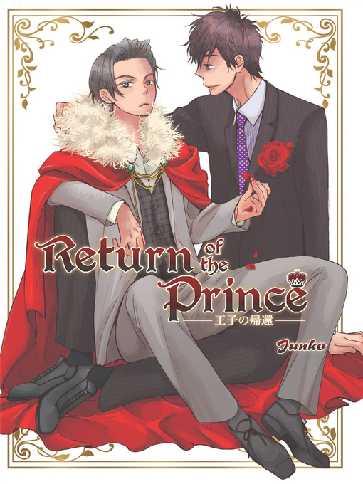 Title details for Return of the Prince (Yaoi Manga) by Junko - Available