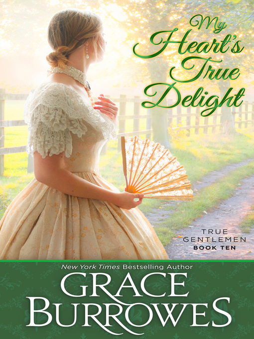 Title details for My Heart's True Delight by Grace Burrowes - Wait list