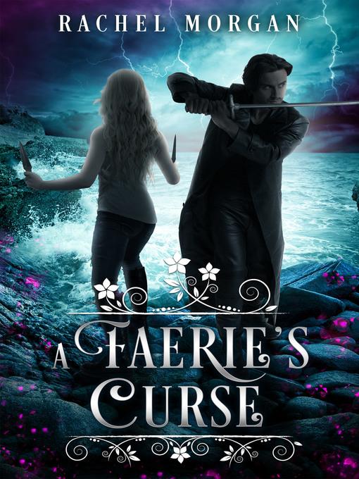 Title details for A Faerie's Curse by Rachel Morgan - Available