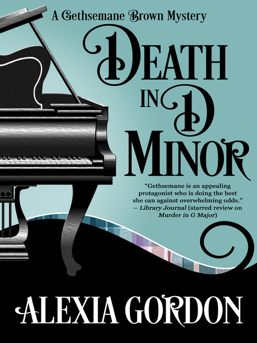 Title details for Death in D Minor by Alexia Gordon - Available