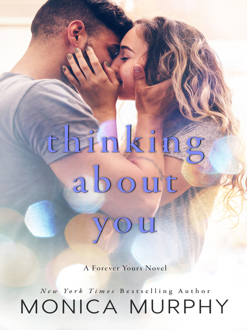 Title details for Thinking About You by Monica Murphy - Available