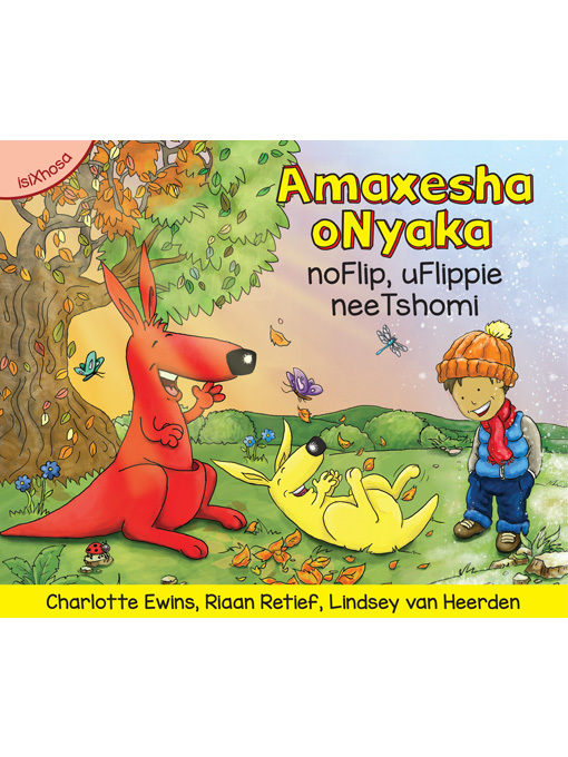 Title details for Amaxesha oNyaka noFlip, uFlippie neeTshomi by Charlotte Ewins - Available