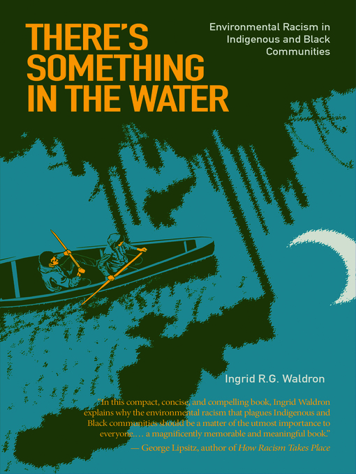 Title details for There's Something in the Water by Ingrid R. G. Waldron - Available