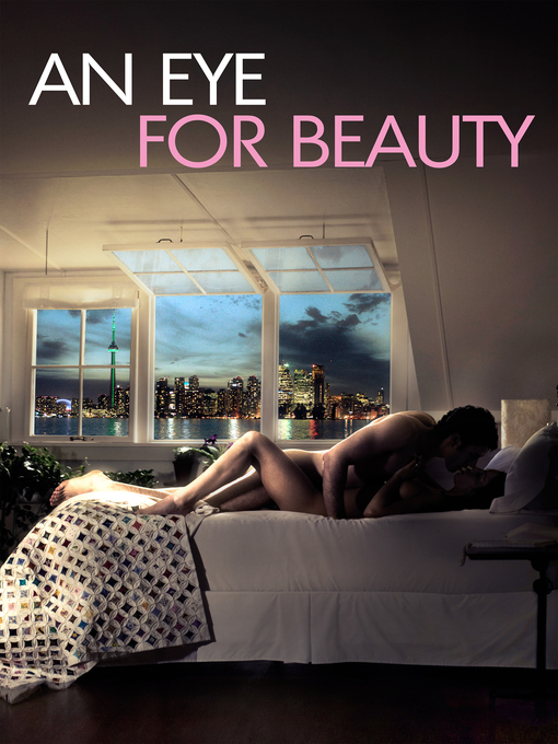 Title details for An Eye for Beauty by Denys Arcand - Available