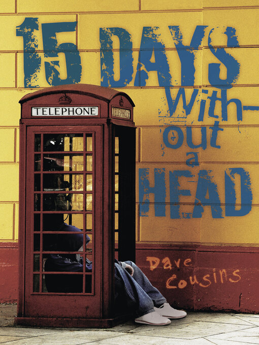 Title details for 15 Days Without a Head by Dave Cousins - Available