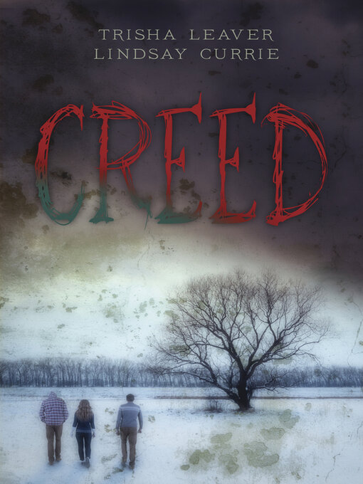 Title details for Creed by Trisha Leaver - Available