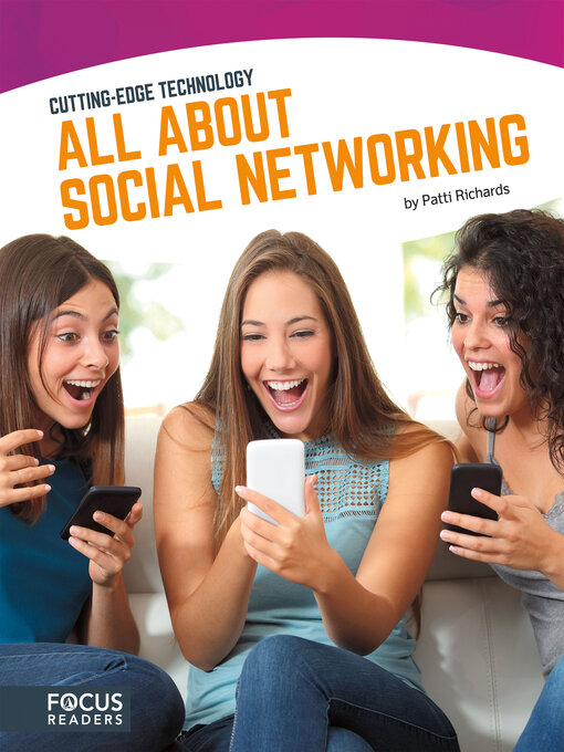 Title details for All About Social Networking by Patti Richards - Available