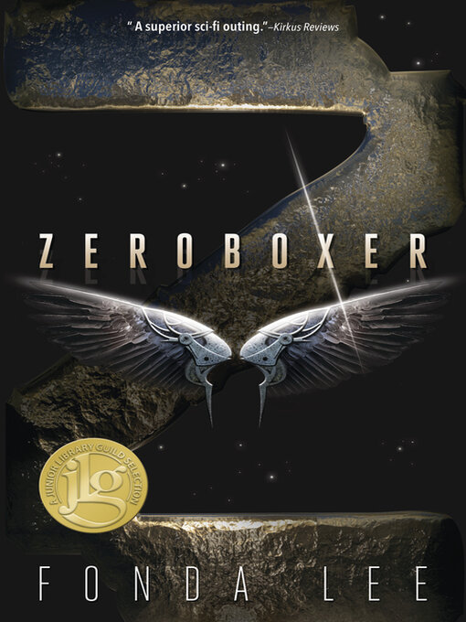 Title details for Zeroboxer by Fonda Lee - Wait list