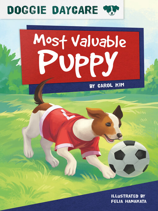 Title details for Most Valuable Puppy by Carol Kim - Available